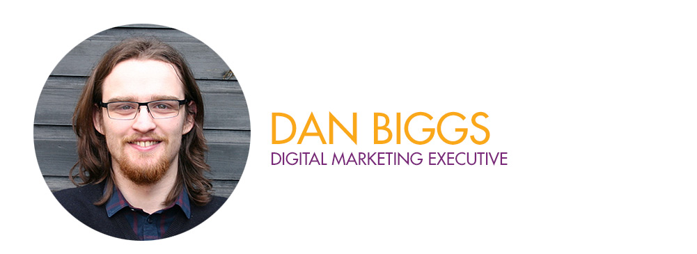 Dan Biggs - Digital Marketing Executive
