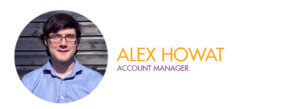 Alex Howat - Account Manager