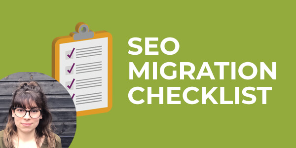 SEO Migration Checklist - Blog