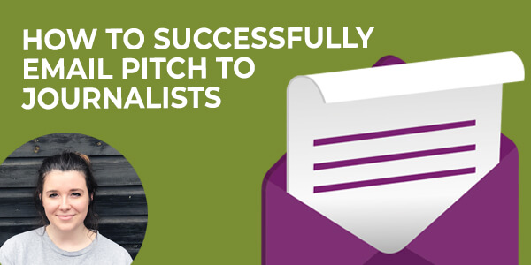 how to successfully email pitch to journalists