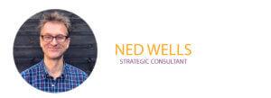 Ned Wells, Strategic Consultant