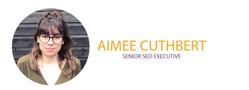Aimee, Senior SEO Executive
