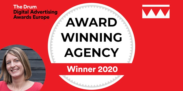 The Drum Digital Advertising Awards Europe, Winner 2020: Award winning agency