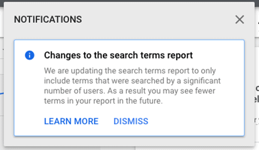 Changes to Google Search Term report notification.