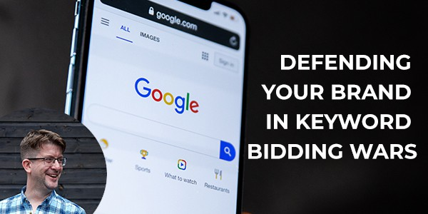 Defending your brand in keyword bidding wars