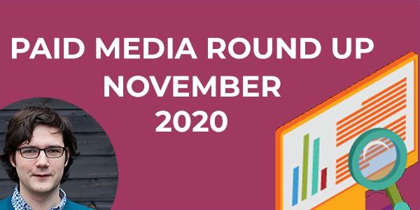 Paid Media Round Up November 2020
