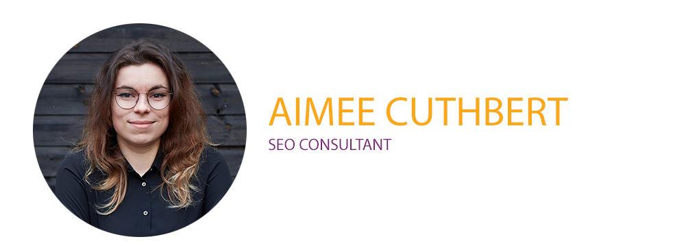 Aimee Cuthbert SEO Consultant