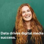 Data Drives Digital Media Success